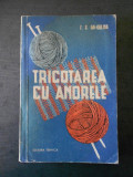 Z. S. GAI GULINA - TRICOTAREA CU ANDRELE