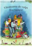 Vanatoarea de vulpi   Sven Nordqvist