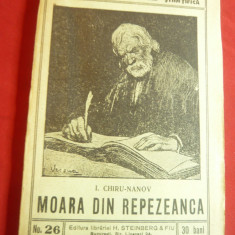 I.Chiru-Nanov - Moara din Repezeanca - Colectia Caminul nr.26 cca 1917 ,Ed.Stein