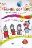 Cumpara ieftin Lumea copiilor, Corint Books