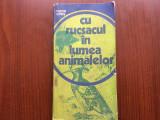 tudor opris cu rucsacul in lumea animalelor editura sport turism 1977 ilustrata