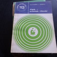 Algele-proteinele viitorului – Alexandru I. Ionescu