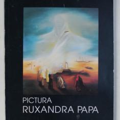 PICTURA - RUXANDRA PAPA