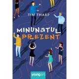 Cumpara ieftin Carte Editura Arthur, Minunatul prezent, Tim Tharp, ART