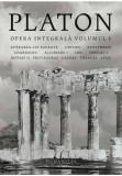 Platon - Opera integrala - Volumul I