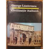 Civilizatia italiana, George Lazarescu