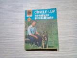 CIINELE LUP Crestere si Utilitare - Vol. I si II - Mihai Santa - 1984, 344 p., Alta editura