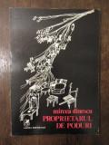 PROPIETARUL DE PODURI -MIRCEA DINESCU