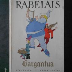 RABELAIS - GARGANTUA (1963, editie bibliofila, cu autograful lui Eugen Taru)