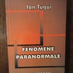 FENOMENE PARANORMALE -ION TUGUI
