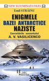 Cumpara ieftin Enigmele bazei Antarctice naziste