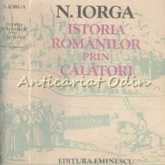 Istoria Romanilor Prin Calatori - N. Iorga