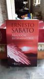 ABADDON, EXTERMINATORUL - ERNESTO SABATO, Humanitas