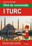 Ghid de conversatie roman-turc (editia 2018)/Nevzat Yusuf Sarigol