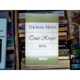 Tonio Kroger povestiri 1 1893-1903 , Thomas Mann , 1992