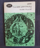 André Gide - Fructele pământului. Noile fructe 1968
