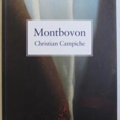 MONTBOVON - ROMAN par CHRISTIAN CAMPICHE , 2015