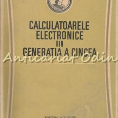 Calculatoarele Electronice Din Generatia A Cincea