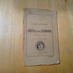 CARTE despre GERMANIA - P. Cornelius Tacitus - I. P. Sachelarie (tr.) -1923, 63p