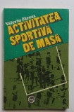 Valeriu Farcas - Activitatea Sportiva De Masa