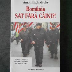 ANTON LIXANDROIU - ROMANIA SAT FARA CAINI?!