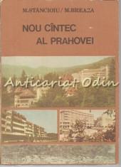 Nou Cintec Al Prahovei - M. Stancioiu, M. Breaza foto