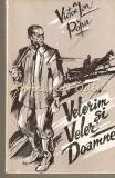 Velerin Si Veler Doamne - Victor Ion Popa
