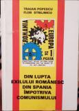 DIN LUPTA EXILULUI ROMANESC DIN SPANIA IMPOTRIVA COMUNISMULUI MISCAREA LEGIONARA
