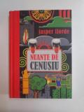 NUANTE DE CENUSIU , CALATORIA SPRE INALTUL SOFRAN de JASPER FFORDE , 2010