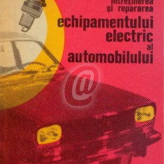 Intretinerea si repararea echipamentului electric al automobilului