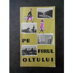 PE FIRUL OLTULUI. GHID DE CALATORIE (1966)