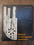 Folclorul și arta populară românească - Paul H. Stahl