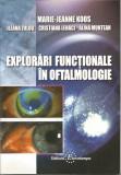 Explorari functionale in oftalmologie - Marie-Jeanne Koos