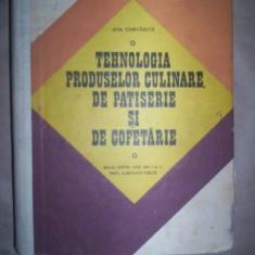 TEHNOLOGIA PRODUSELOR CULINARE, DE PATISERIE SI DE COFETARIE - ANA CHIRVASUTA