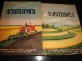 Ionescu Sisesti / Staicu - Agrotehnica -  volumul 1 si 2 - 1958