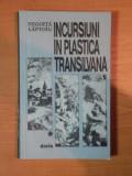 INCURSIUNI IN PLASTICA TRANSILVANA de NEGOITA LAPTOIU , 1981