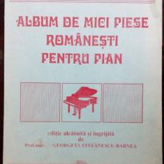 ALBUM DE MICI PIESE ROMANESTI PENTRU PIAN (editie de GEORGETA STEFANESCU-BARNEA)