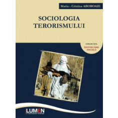 Sociologia terorismului - Maria Cristina ABOBOAIE