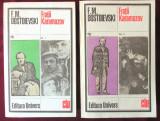 "Cumpara ieftin ""FRATII KARAMAZOV"", Vol. I + II, F. M. Dostoievski, 1982. Absolut noi"