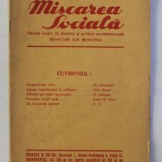 MISCAREA SOCIALA - REVISTA LUNARA DE DOCTRINA SI POLITICA SOCIALDEMOCRATA , ANUL III , NO . 1 , OCTOMBRIE 1931