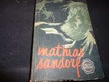 MATHIAS SANDORF-JULES VERNE-TRAD. OVIDIU DRAMBA=-COL. CUTEZATORII-545 PG-