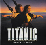 CD James Horner – Back To Titanic (Music From The Motion Picture), original