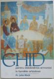 JOHN MACK - GHID PENTRU DOBANDIREA ARMONIEI IN FAMILIILE ORTODOXE {2007}