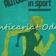 Autodepasirea In Sport - Irina Holdevici, Ilie P. Vasilescu