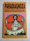 PARADIAGNOZA - DOINA-ELENA & ALIODOR MANOLEA
