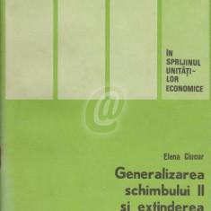Generalizarea schimbului II si extinderea schimbului III in intreprinderi
