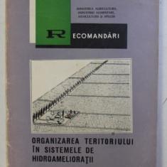 ORGANIZAREA TERITORIULUI IN SISTEMELE DE HIDROAMELIORATII , 1971