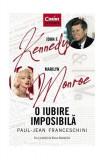 Cumpara ieftin O iubire imposibilă. John F. Kennedy - Marilyn Monroe