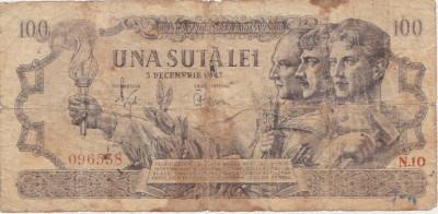 ROMANIA 100 LEI 5 DECEMBRIE 1947 UZATA SERIE N 10 foto