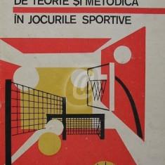 Probleme de teorie si metodica in jocurile sportive